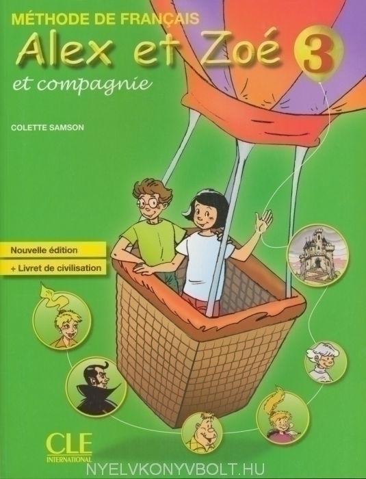 Alex et Zoé et compagnie niveau 3 Méthode de Francais Nouvelle Édition