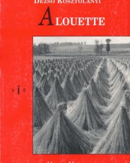 Kosztolányi Dezső: Alouette (Pacsirta francia nyelven)