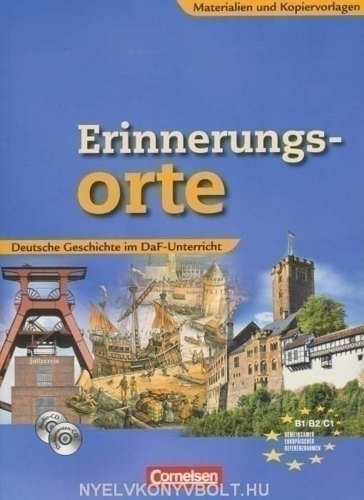 Erinnerungsorte Deutsche Geschichte im DaF-Unterricht mit CD