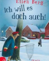 Ellen Berg: Ich will es doch auch!: (K)ein Beziehungs-Roman