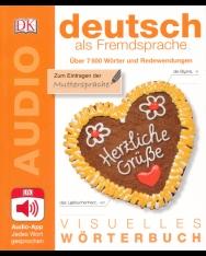 Visuelles Wörterbuch Deutsch als Fremdsprache: Mit Audio-App - Jedes Wort gesprochen
