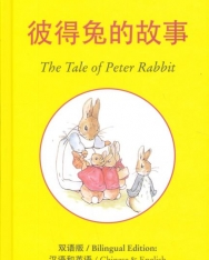 Beatrix Potter: The Tale of Peter Rabbit - Bilingual Edition: Chinese & English