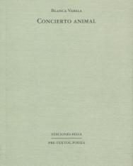 Blanca Varela: Concierto animal