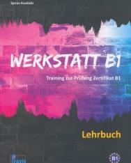 Werkstatt B1 - Lehrbuch: Training zur Prüfung Zertifikat B1
