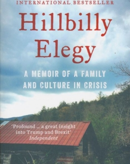 J.D. Vance: Hillbilly Elegy: A Memoir of a Family and Culture in Crisis