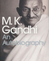 M. K. Gandhi: An Autobiography: The Story of My Experiments with Truth