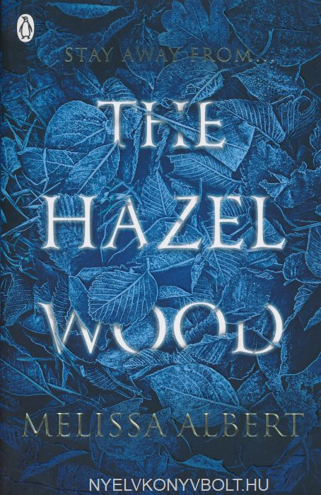 Melissa Albert: The Hazel Wood