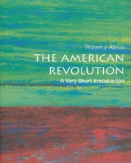 The American Revolution: A Very Short Introduction