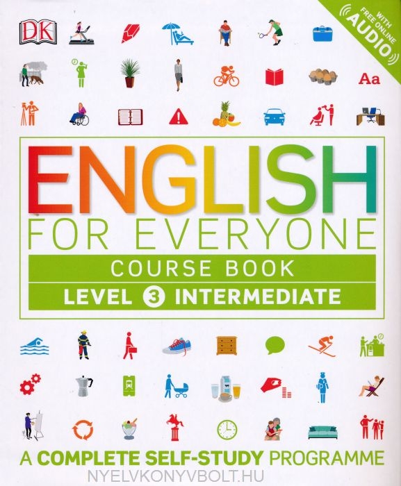 English for Everyone Course Book Level 3 with Free Online Audio - A Complete Self-Study Programme