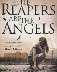 Alden Bell: The Reapers are the Angels