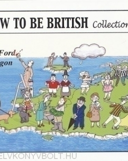 Martyn Ford, Peter Legon: The How to Be British Collection Two
