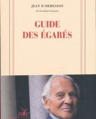 Jean d'Ormesson: Guide des égarés