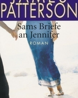 James Patterson: Sams Briefe an Jennifer