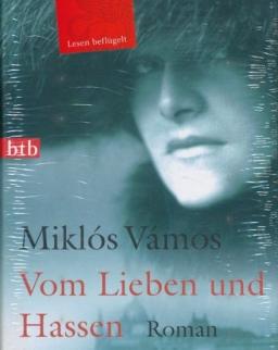 Vámos Miklós: Vom Lieben und Hassen (Anya csak egy van német nyelven)