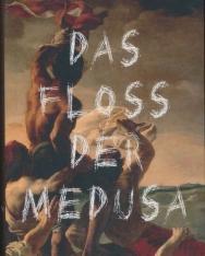 Franzobel: Das Floss der Medusa