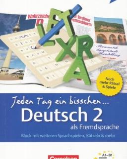 Jeden Tag ein bisschen Deutsch als Fremdsprache 2 - Block mit weiteren Sprachspielen, Rätselen & mehr