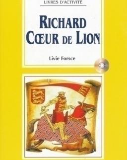 Richard Coeur de Lion avec CD Audio - La Spiga Lectures Facilités (A2)