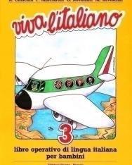 Viva L'Italiano 3 Libro Operativo di Lingua Italiana per Bambini