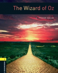 The Wizard of Oz - Oxford Bookworms Library Level 1