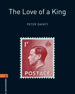 The Love of a King - Oxford Bookworms Library Level 2