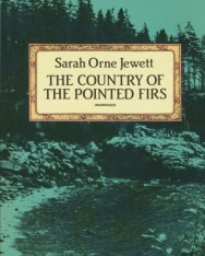 Sarah Orne Jewett: The Country of the Pointed Firs
