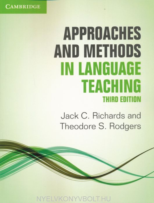 Approaches and Methods in Language Teaching - Third Edition