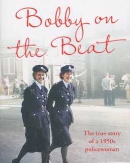 Pamela Rhodes: Bobby on the Beat