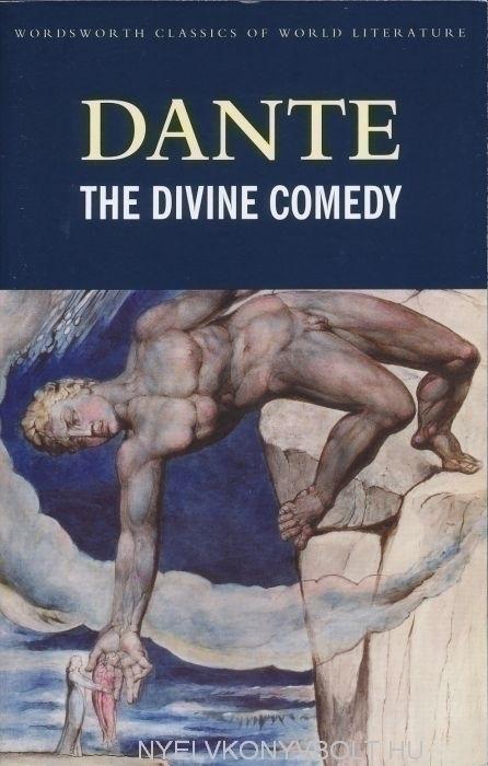 Dante Alighieri: The Divine Comedy - Wordsworth Classics