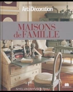 Maisons de Famille - Art & Decoration