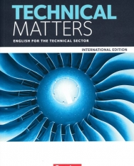 Technical Matters - English for the Technical Sector - International Edition