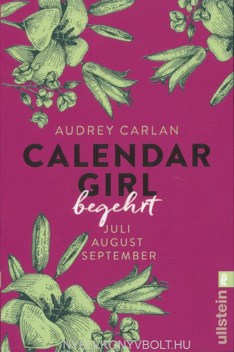 Audrey Carlan: Calendar Girl - Begehrt: Juli/August/September