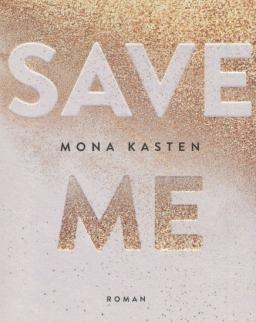 Mona Kasten: Save Me (német)