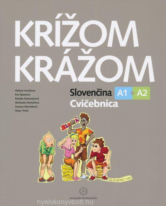 Krížom-krážom Slovenčina Cvicebnica A1 + A2