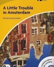 A Little Trouble in Amsterdam with Audio CD - Cambridge Discovery Readers Level 2