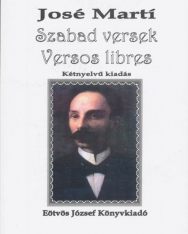 José Martí:Szabad versek - Versos libres - Kétnyelvű kiadás