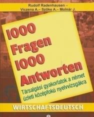 1000 Fragen & Antworten Wirtschaftsdeutsch -1000 kérdés és válasz németül üzleti (LX-0106)