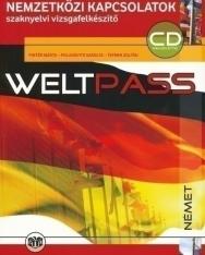 WeltPass CD melléklettel - Nemzetközi kapcsolatok szaknyelvi vizsgafelkészítő B2