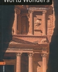 World Wonders Factfiles - Oxford Bookworms Library Level 2