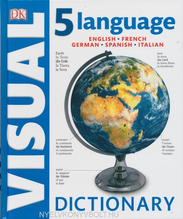 5 Language Visual Dictionary (English-French-German-Spanish-Italian)