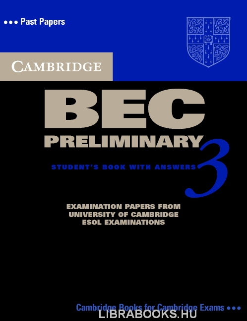 Cambridge BEC Preliminary 3 Official Examination Past Papers Student's Book with Answers and Audio CD Self-Study Pack