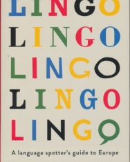 Lingo: A Language Spotter's Guide to Europe - 2014