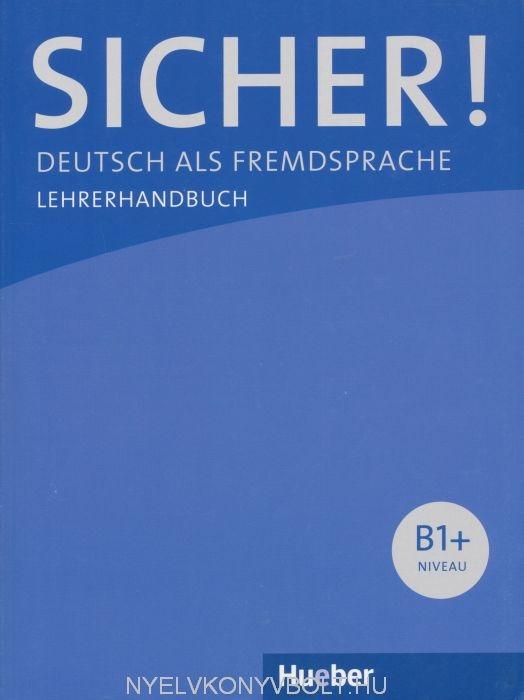 Sicher B1+ Lehrerhandbuch