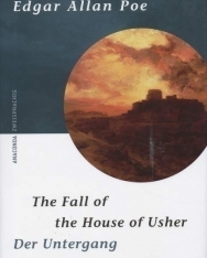 Edgar Allan Poe: Der Untergang des Hauses Usher. The Fall of the House of Usher - német-angol kétnyelvű kiadás