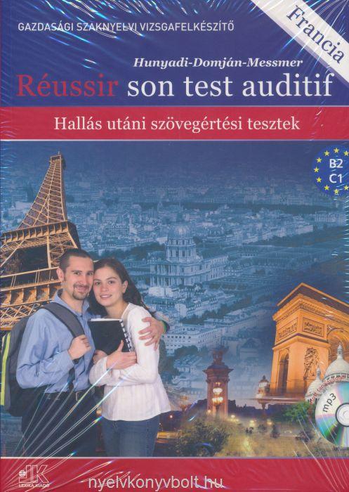 Réussir Son Test Auditif - Hallás Utáni Szövegértési Tesztek MP3 hangosított tananyaggal