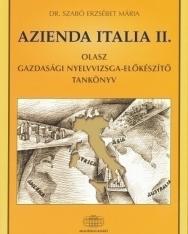 Azienda Italia II. - Olasz Gazdasági Nyelvvizsga-Előkészítő Tankönyv