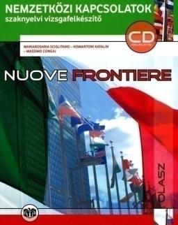 Nuove frontiere CD melléklettel - Nemzetközi kapcsolatok szaknyelvi vizsgafelkészítő B2 (A-1185)