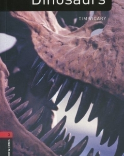 Dinosaurs Factfiles - Oxford Bookworms Library Level 3
