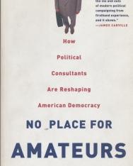 Dennis W. Johnson: No Place for Amateurs