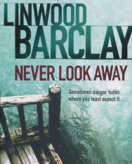 Linwood Barclay: Never Look Away