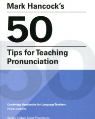 Mark Hancock's 50 Tips for Teaching Pronunciation